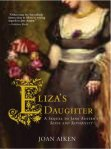 Eliza's Daughter by Joan Aiken