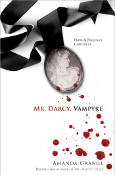 Mr. Darcy Vampyre by Amanda Grange