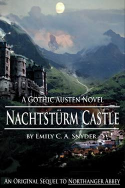 Nachtsturm Castle by Emily C.A. Snyder