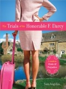 The Trials of the Honorable F. Darcy by Sara Angelini