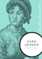 Jane Austen (Christian Encounters Series) by Peter Leithart