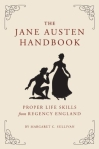 The Jane Austen Handbook by Margaret C. Sullivan