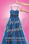 Prom and Prejudice by Elizabeth Eulberg