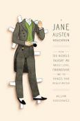 A Jane Austen Education by William Deresiewicz