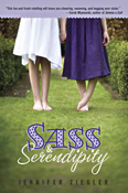 Sass and Serendipity by Jennifer Ziegler