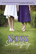 Sass and Serendipity by Jennifer Ziegler