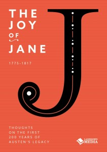 The Joy of Jane - Essays on the First 200 Years of Austen's Legacy